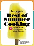 img - for Bon App tit Best of Summer Cooking: 50 Rules and Recipes to Help You Savor the Tastiest of Seasons book / textbook / text book