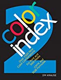 Color Index 2 Over 1500 New Color Combinations For Print & Web Media Cmyk & Rgb Formulas