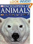 Encyclopedia of Animals (Dk Encyclope...