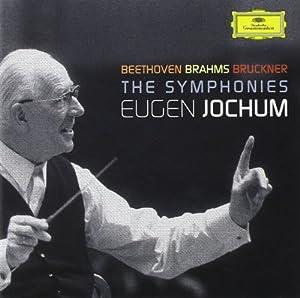 Eugen Jochum conducts The Symphonies of Beethoven, Brahms & Bruckner