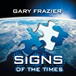 Signs of the Times | Gary Frazier