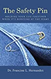The Safety Pin: Holding Your Life Together When Its Bursting At The Seams