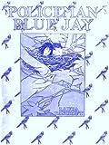 Policeman Bluejay [Illustrated]