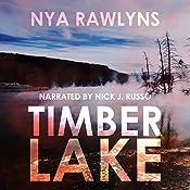 Timber Lake: Snowy Range Series, Book 2 | [Nya Rawlyns]