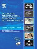 Diagnostic périopératoire et échographie interventionnelle (French Edition)