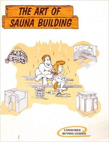 HOW TO BUILD A SAUNA FREE Sauna Building Plans