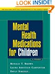 Mental Health Medications for Childre...
