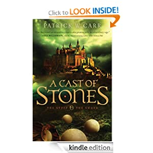 Cast of Stones, A (The Staff and the Sword Book #1)