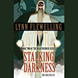 Stalking Darkness: Nightrunner Volume II (Unabridged)