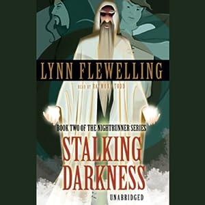 Stalking Darkness: Nightrunner, Book 2 | [Lynn Flewelling]