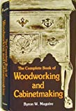 img - for Complete Book of Woodworking and Cabinetmaking book / textbook / text book