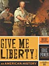 Give Me Liberty!: An American Histo...