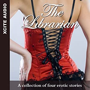 The Librarian: A Collection of Four Erotic Stories | [Miranda Forbes (editor), Eva Hore, Lynn Lake, Phoebe Grafton, Kay Jaybee]