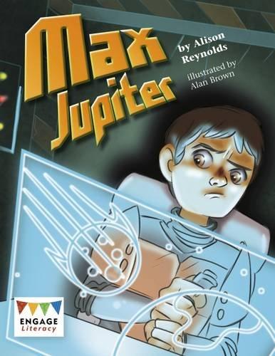 Max Jupiter (Engage Literacy: Engage Literacy Lime)