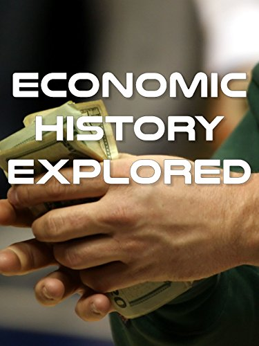 Economic History Explored