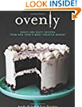 Ovenly: Sweet and Salty Recipes from...