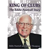 King of Clubs: The Eddie Fewtrell Storyby Eddie Fewtrell