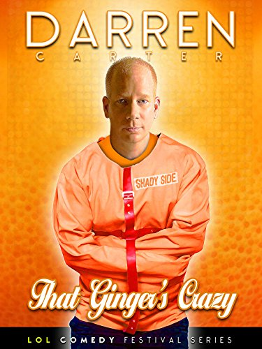 Darren Carter: That Ginger's Crazy on Amazon Prime Instant Video UK