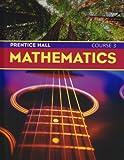 Prentice Hall Mathematics Course 3