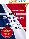 French Words, Phrases and Sentences. 1000+