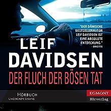 Der Fluch der bösen Tat [The Curse of the Evil Deed] (       ungekürzt) von Leif Davidsen Gesprochen von: Samy Andersen