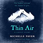 Thin Air | Michelle Paver