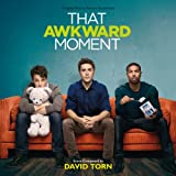 That Awkward Moment (David Torn)