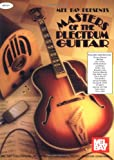 Mel Bay Masters of the Plectrum Guitar (0786602678) by William Bay