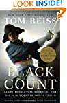 The Black Count: Glory, Revolution, B...