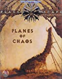 Planes of Chaos (Advanced Dungeons & Dragons, 2nd Edition: Planescape, Campaign Expansion/2603) (1560768746) by Wolfgang Baur