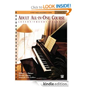 Adult All-In-One Course: Lesson-Theory-Technic : Level 1 (Alfred's Basic Adult Piano Course) Willard A. Palmer