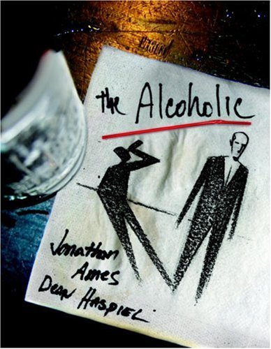 The Alcoholic, Jonathan Ames