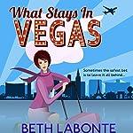 What Stays in Vegas | Beth Labonte