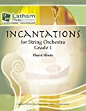 Incantations for String Orchestra