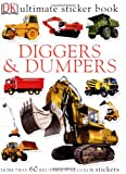 img - for Ultimate Sticker Book: Diggers and Dumpers (Ultimate Sticker Books) book / textbook / text book