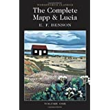 The Complete Mapp & Lucia Volume One: Queen Lucia, Miss Mapp, Lucia in London (Wordsworth Classics)by E.F. Benson