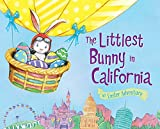 The Littlest Bunny in California: An Easter Adventure
