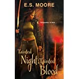 Tainted Night, Tainted Blood (Kat Redding Book 2) ~ E.S. Moore
