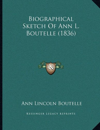 Biographical Sketch of Ann L. Boutelle (1836)