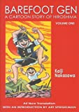 img - for Barefoot Gen, Vol. 1: A Cartoon Story of Hiroshima book / textbook / text book