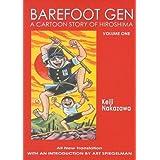 Barefoot Gen, Vol. 1: A Cartoon Story of Hiroshima ~ Keiji Nakazawa