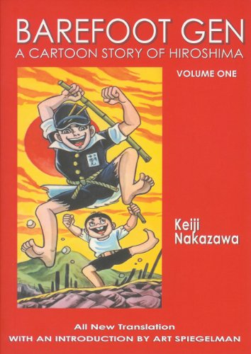 Barefoot Gen, Vol. 1: A Cartoon Story of Hiroshima: Keiji Nakazawa, Art Spiegelman, Project Gen: 9780867196023: Amazon.com: Books