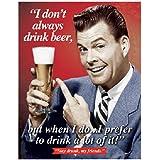 Stay Drunk My Friends Retro Vintage Tin Sign