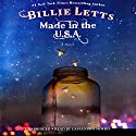 Made in the U.S.A. Audiobook by Billie Letts Narrated by Cassandra Morris