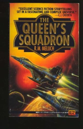 The Queen's Squadron, R. M. Meluch