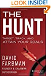 The Hunt: Target, Track, and Attain Y...