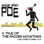 Edgar Allan Poe Collection 14-17: A Tale of the Ragged Mountains and Other Stories | Edgar Allan Poe