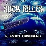 Rock Killer | S. Evan Townsend