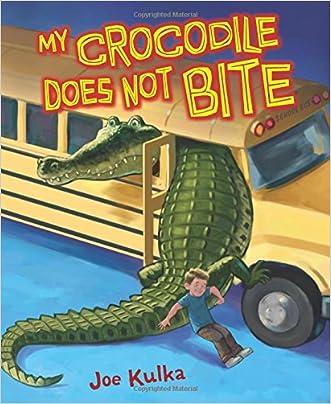 My Crocodile Does Not Bite (Carolrhoda Picture Books) written by Joe Kulka