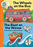 img - for The Wheels on the Bus/The Boat on the Waves (Tadpoles: Nursery Rhymes) book / textbook / text book